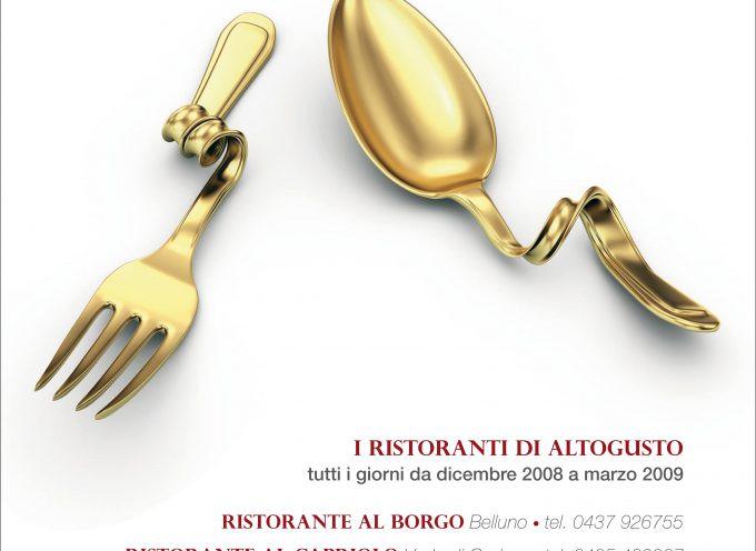 Belluno (BL): AltoGusto 2008/2009  – Dagli Chef delle Dolomiti, raffinati assaggi di Rococò