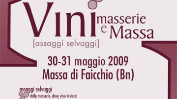 Vini, masserie e Massa 30-31 Maggio 2009