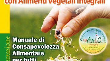 """Presentazione del libro """"Mangiar Sano e Naturale"""": Tutti i benefici dell'alimentazione vegetariana"""