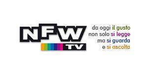 NFW TV: da oggi il gusto non solo si legge, ma si guarda e si ascolta