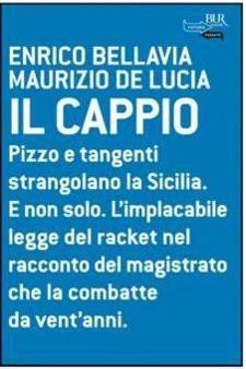 """Catania: Presentazione del libro """"Il Cappio. Pizzo e tangenti strangolano la Sicilia"""""""