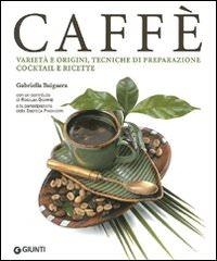 """""""Caffè"""": storie di espressi e cappuccini"""