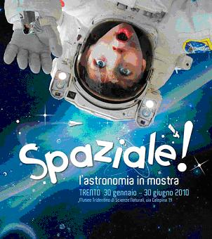 SPAZIALE! Astronomia in mostra