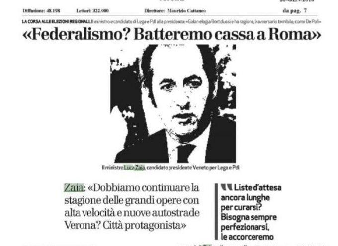 Zaia: Federalismo? Batteremo cassa a Roma