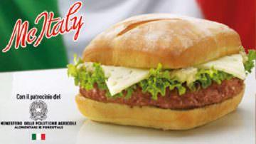 Mc Italy: il panino veloce scopre il legame con il territorio, parola di Ministro