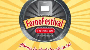 Forno Festival 2010: sforna lo chef che c'è in te!