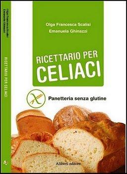 Ricettario per celiaci di Cappera e Felix: Ricette sfiziose senza glutine