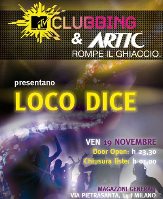MTV Clubbing e Artic & Fruit: Il meglio della House Music mondiale con Loco Dice
