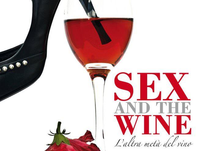 """I tacchi a spillo di Francesca Negri e """"Sex and the wine – l'altra metà del vino"""""""
