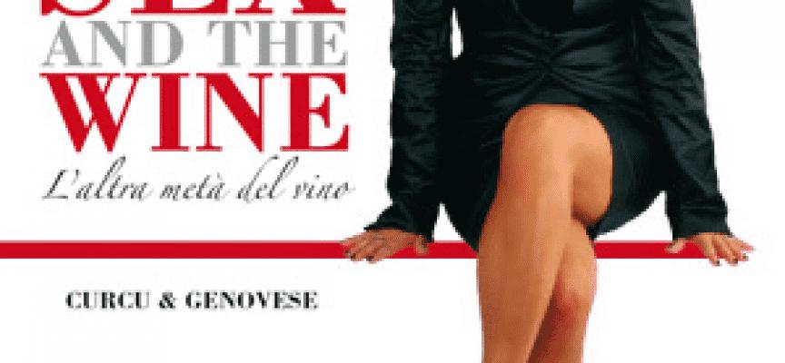 Sex and the wine. L'altra metà del vino. Il club delle degustatrici (capitolo IV)