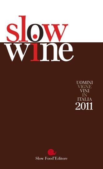 Slow Wine: bere bene, ma con lentezza