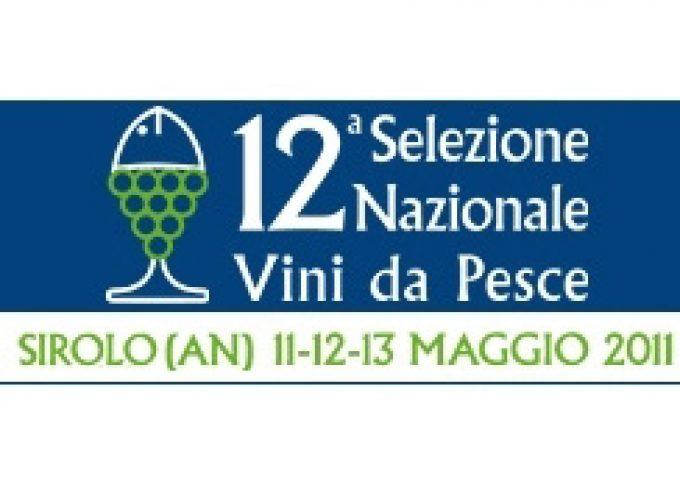 Sirolo (AN) – 12ª edizione della Selezione Nazionale Vini da Pesce