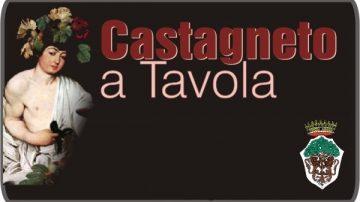 """""""Castagneto a tavola"""": Un invito da non perdere"""