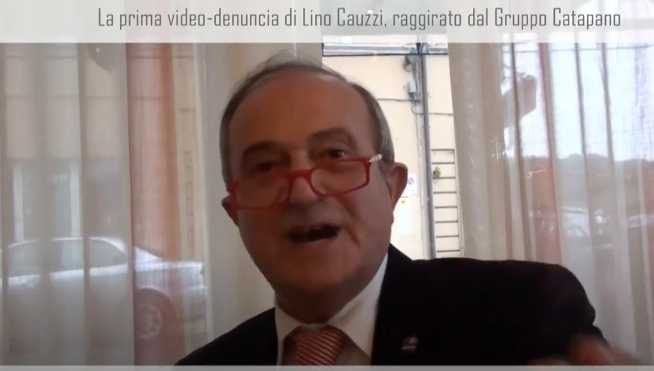 La prima video-denuncia di Lino Cauzzi, raggirato dal Gruppo Catapano (video)