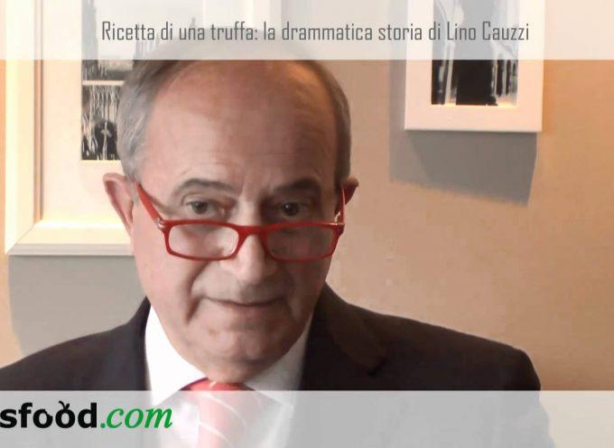 Ricetta di una truffa (video): Lino Cauzzi vittima del Gruppo Catapano (video)