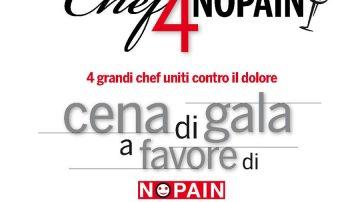 Quattro chef uniti contro il dolore: Cena di gala a favore di NOPAIN Onlus