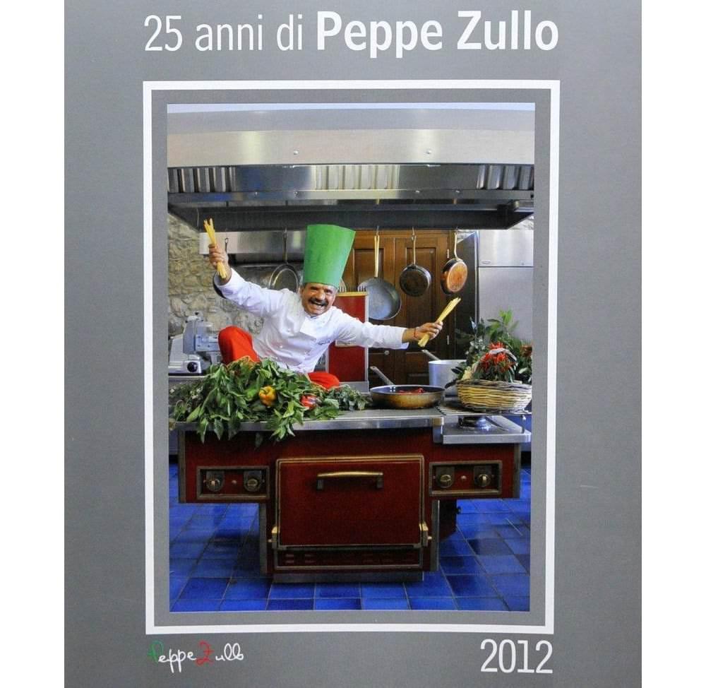 Il calendario di Peppe Zullo per i suoi 25 anni da chef dei sapori semplici