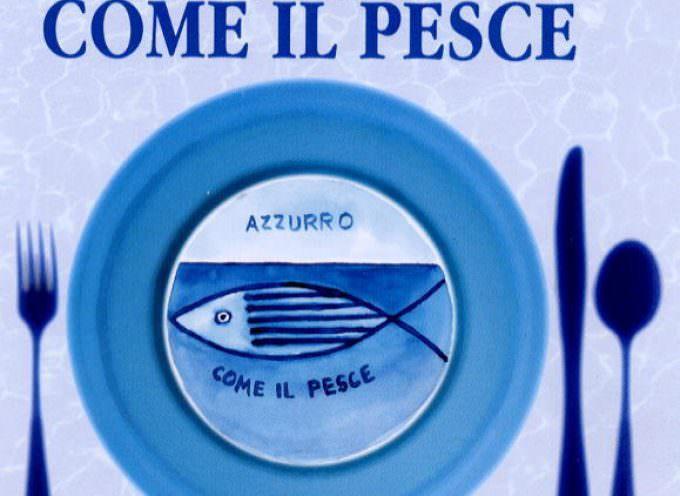 """""""Azzurro come il pesce"""". Cesenatico con piatti locali e grande ristorazione"""