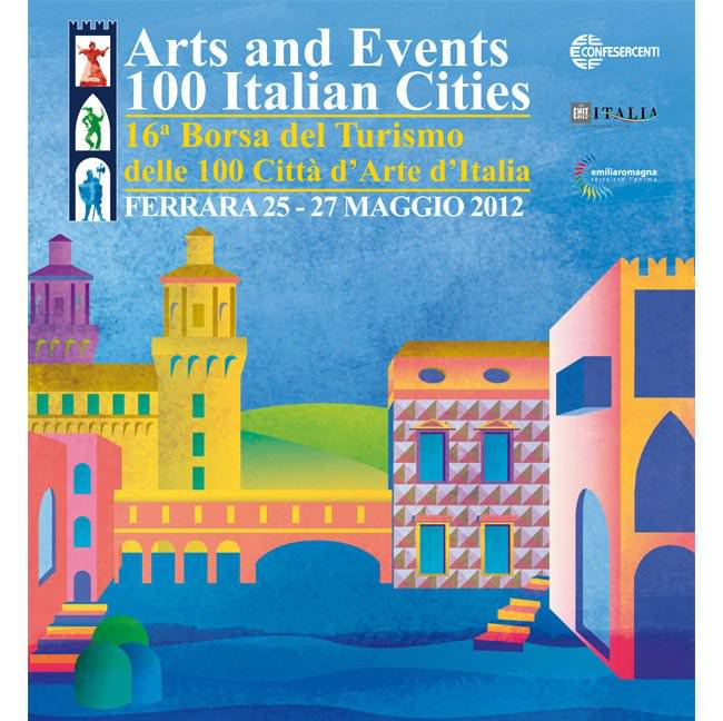 La Borsa del Turismo delle 100 Città d'Arte d'Italia compie 16 anni