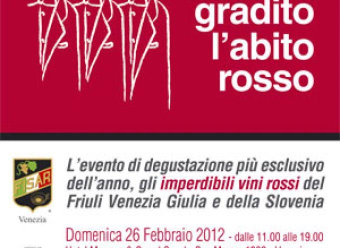 """""""Gradito l'abito rosso"""". Venezia incontra i vini del Veneto e del Friuli"""
