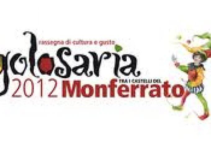 Golosaria 2012: gastronomia ed i castelli del Monferrato