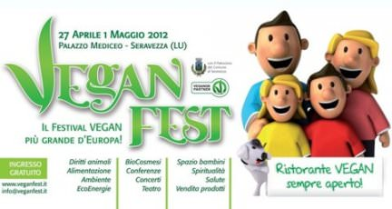 27 Aprile-1 maggio. In Toscana arriva VeganFest 2012