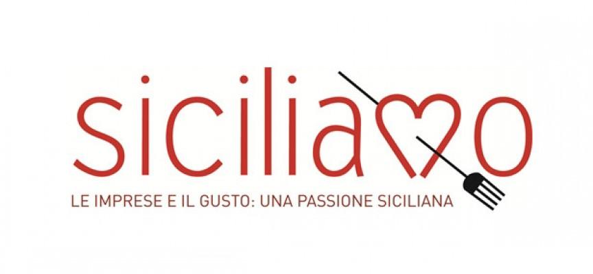 Siciliamo? Le imprese e il gusto, passione siciliana, cuore della cultura e dell'enogastronomia