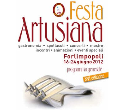 Forlimpopoli (Fc): Al via la Festa Artusiana, dal 16 al 24 giugno 2012