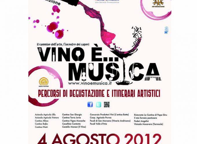 Grottaglie (TA): Il 4 agosto è in programma Vino è Musica