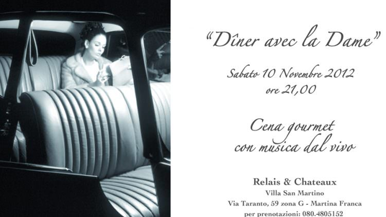 "Relais & Cheteaux Villa San Martino presenta ""Diner avec la Dame"""