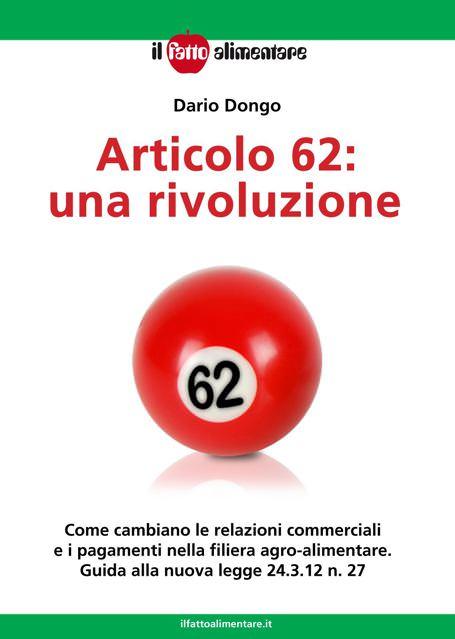 Articolo 62, una rivoluzione nell'agroalimentare: E-book di Dario Dongo (intervista esclusiva)