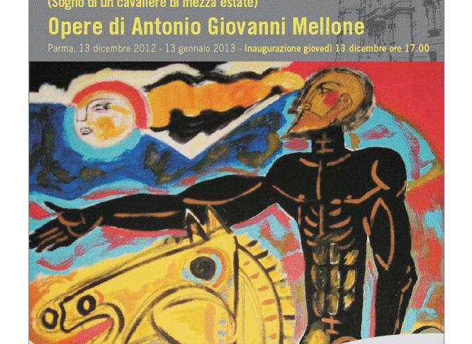 Parma, giovedì 13 dicembre: Inaugurazione della mostra di Antonio Giovanni Mellone