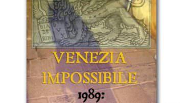 """Presentazione del libro e del film """"Venezia impossibile"""""""