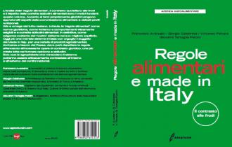 """Presentazione del volume """"Regole alimentari e Made in Italy"""""""