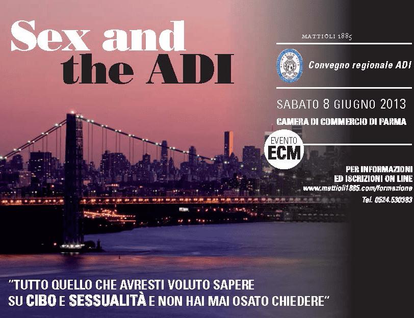 """Parma, Convegno """"Sex and the ADI"""""""