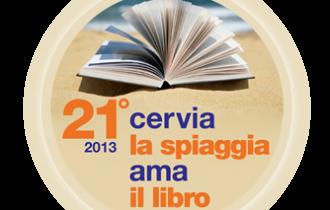 """Letteratura, politica, giornalismo e gastronomia a """"Cervia, la spiaggia ama il libro"""""""
