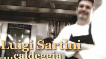 """""""Luigi Caldeggia"""": Le ricette di Luigi Sartini in televisione"""