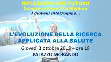 Milano incontra… Riflessioni sul futuro. Scienza per una vita migliore