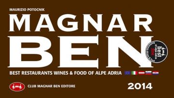 Guida Magnar Ben 2014, Restaurants & Wines , Best of Alpe Adria – XVIII edizione