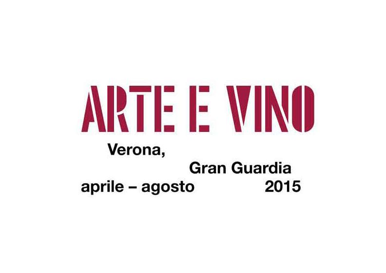 "Expo 2015, Verona: Mostra-evento ""Arte e vino"""