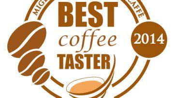 Best Coffee Taster 2014: Chi sarà l'assaggiatore di caffè più bravo?