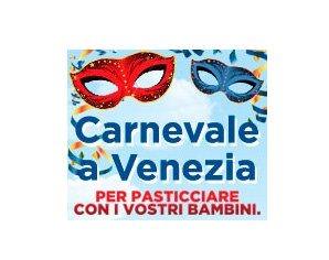 Dolci momenti per i bambini al Carnevale di Venezia. Tanti i golosi appuntamenti di Cleca S. Martino