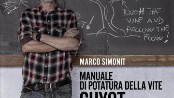 """Il Metodo Simonit&Sirch spiegato nel """"Manuale di potatura della vite: Guyot"""" firmato da Marco Simonit"""