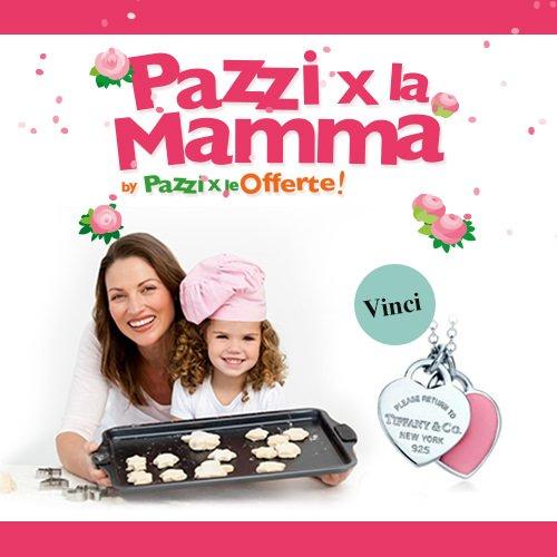 Klikkapromo-Pazzi per le Offerte lancia il concorso #pazzixlamamma
