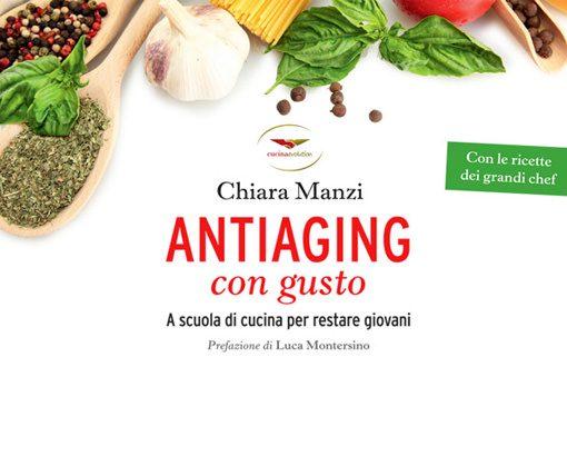 """Ristorante """"Al Tramezzo"""" di Parma: Chiara Manzi presenta il suo nuovo libro """"ANTIAGING CON GUSTO. A scuola di cucina per restare giovani"""""""