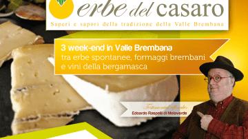"""Alta Valle Brembana: Edoardo Raspelli testimonial nella quinta edizione di """"Erbe del casaro"""""""