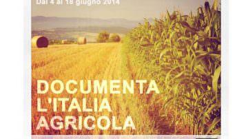 Documenta l'Italia agricola: Sfida a colpi di immagini dal 4 al 18 Giugno