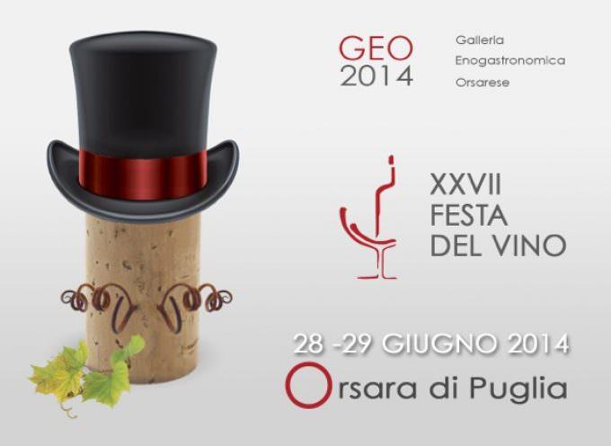 Orsara di Puglia: Il 28 e 29 giugno, ventisettesima edizione della Festa del Vino e di Geo