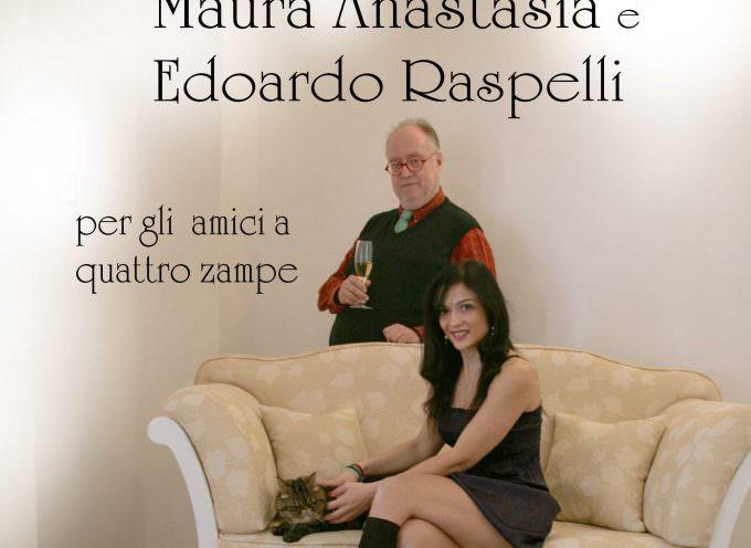 Maura Anastasia ed Edoardo Raspelli insieme per aiutare gli amici a quattro zampe
