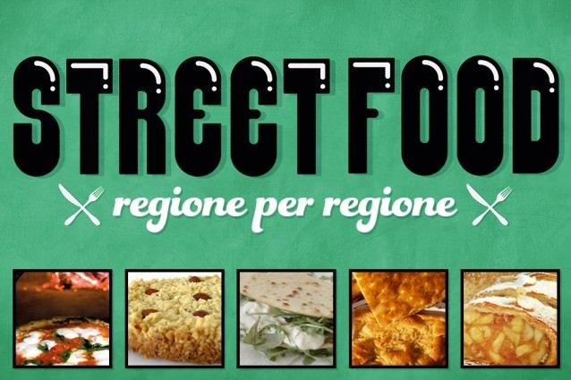 Regione che vai, street food che trovi!